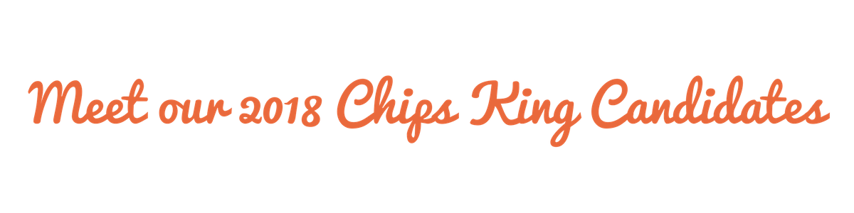 2018 Chips King Candidates